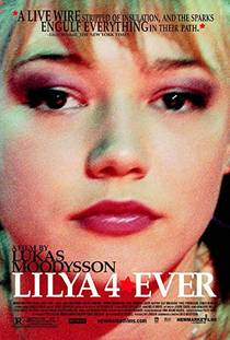 Picture of a movie: Lilya 4-Ever