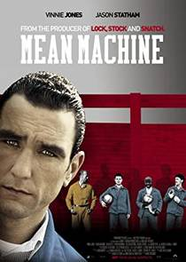 Picture of a movie: Mean Machine
