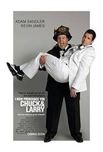 Picture of a movie: I Now Pronounce You Chuck And Larry