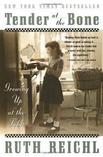 Picture of a book: Tender At The Bone: Growing Up At The Table