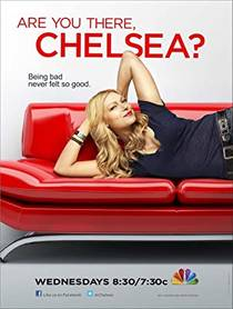 Picture of a TV show: Are You There, Chelsea?