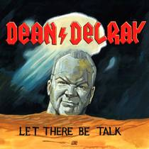 Picture of a podcast: Dean Delray's LET THERE BE TALK