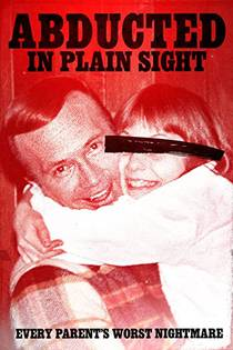 Picture of a movie: Abducted In Plain Sight