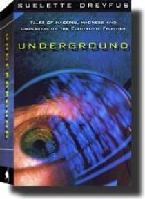Picture of a book: Underground: Tales of Hacking, Madness, and Obsession on the Electronic Frontier