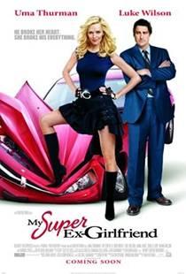 Picture of a movie: My Super Ex-Girlfriend