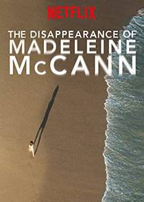 Picture of a TV show: The Disappearance Of Madeleine Mccann