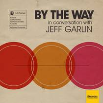 Picture of a podcast: By The Way, In Conversation With Jeff Garlin