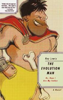 Picture of a book: The Evolution Man: Or, How I Ate My Father