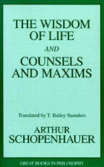 Picture of a book: The Wisdom of Life and Counsels and Maxims