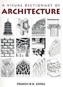 Picture of a book: A Visual Dictionary of Architecture