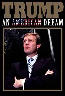 Picture of a TV show: Trump: An American Dream