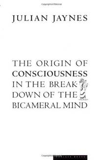 Picture of a book: The Origin Of Consciousness In The Breakdown Of The Bicameral Mind