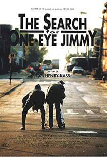 Picture of a movie: The Search for One-eye Jimmy