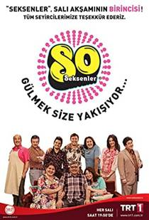 Picture of a TV show: Seksenler