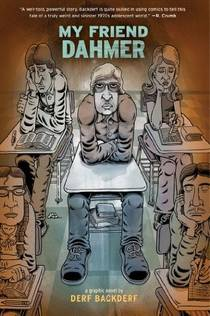Picture of a book: My Friend Dahmer