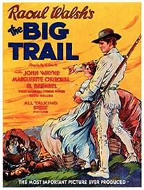 Picture of a movie: The Big Trail