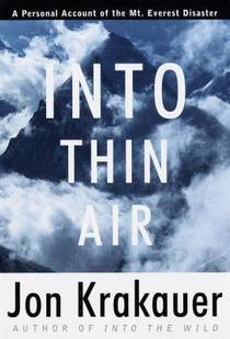 Picture of a book: Into Thin Air: A Personal Account Of The Mount Everest Disaster