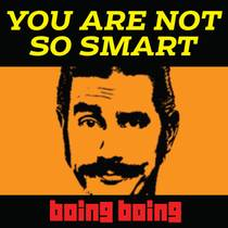 Picture of a podcast: You Are Not So Smart