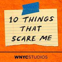 Picture of a podcast: 10 Things That Scare Me