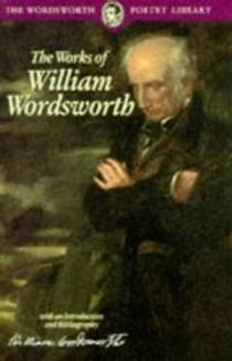 Picture of a book: The Works of William Wordsworth (Wordsworth Collection)