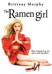 Picture of a movie: The Ramen Girl
