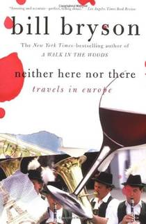 Picture of a book: Neither Here Nor There: Travels In Europe
