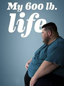 Picture of a TV show: My 600-Lb Life