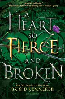 Picture of a book: A Heart So Fierce And Broken