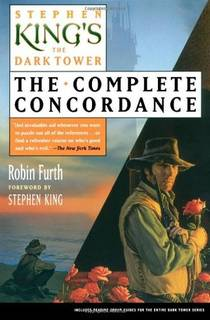 Picture of a book: Stephen King's The Dark Tower: The Complete Concordance