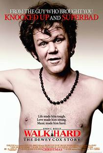 Picture of a movie: Walk Hard: The Dewey Cox Story