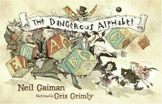 Picture of a book: The Dangerous Alphabet