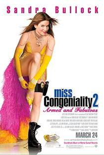 Picture of a movie: Miss Congeniality 2: Armed & Fabulous