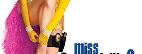 Image of Miss Congeniality 2: Armed & Fabulous