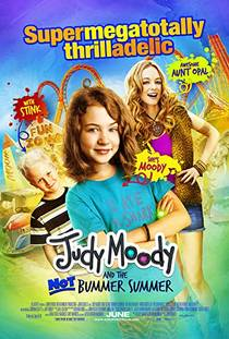 Picture of a movie: Judy Moody And The Not Bummer Summer