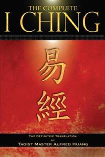 Picture of a book: The Complete I Ching: The Definitive Translation