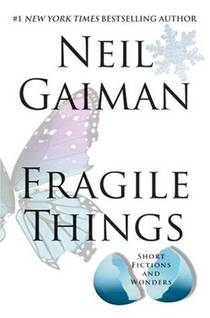 Picture of a book: Fragile Things: Short Fictions and Wonders