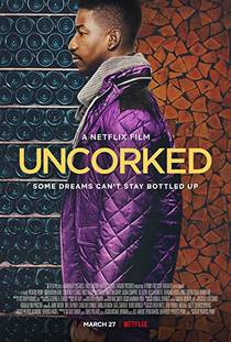 Picture of a movie: Uncorked