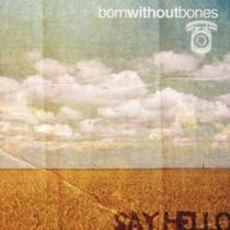 Picture of a band or musician: Born Without Bones