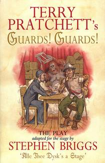 Picture of a book: Guards! Guards!: The Play
