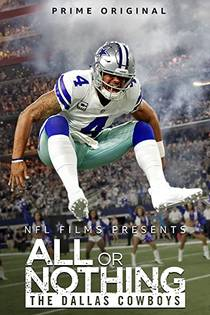 Picture of a TV show: All Or Nothing: The Dallas Cowboys