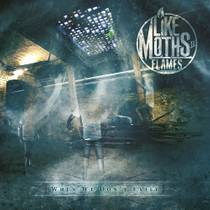 Picture of a band or musician: Like Moths To Flames