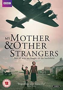 Picture of a TV show: My Mother And Other Strangers