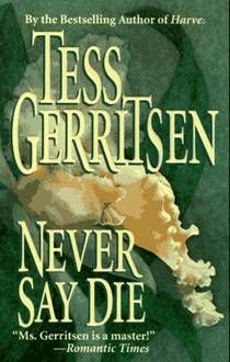 Picture of a book: Never Say Die