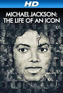 Picture of a movie: Michael Jackson: The Life Of An Icon