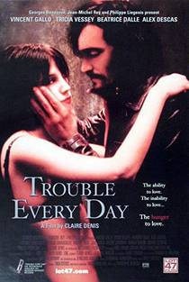 Picture of a movie: Trouble Every Day