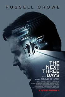Picture of a movie: The Next Three Days