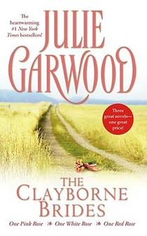 Picture of a book: The Clayborne Brides: One Pink Rose, One White Rose, One Red Rose
