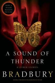 Picture of a book: A Sound Of Thunder And Other Stories