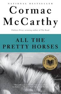 Picture of a book: All The Pretty Horses