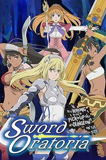 Picture of a TV show: Danmachi: Is It Wrong To Try To Pick Up Girls In A Dungeon? On The Side - Sword Oratoria
